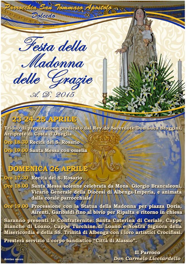 Festa della madonna delle grazie dolcedo 26 aprile 2015 for Programma della mappa della casa